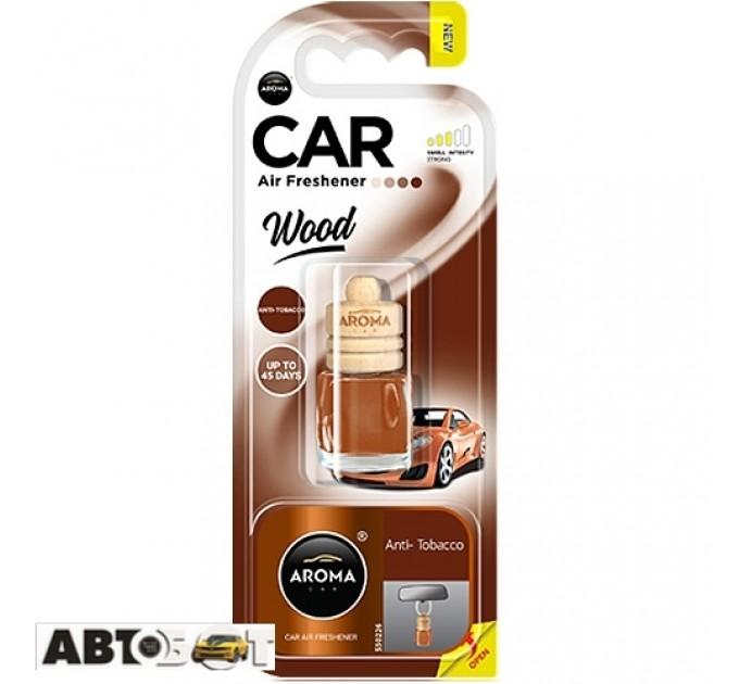 Ароматизатор Aroma Car Wood ANTI TOBACCO 63117 6мл
